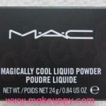 MAC – Magically Cool Liquid Powder
